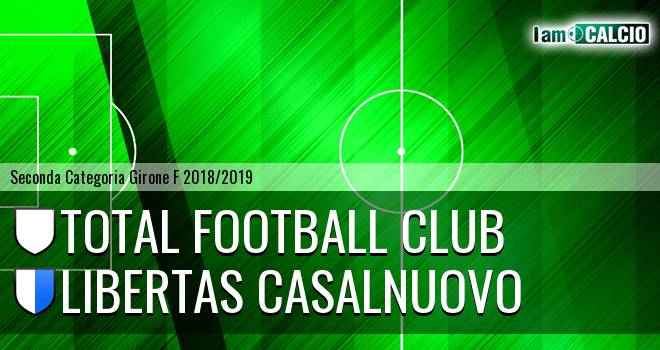 Total Football Club - Libertas Casalnuovo