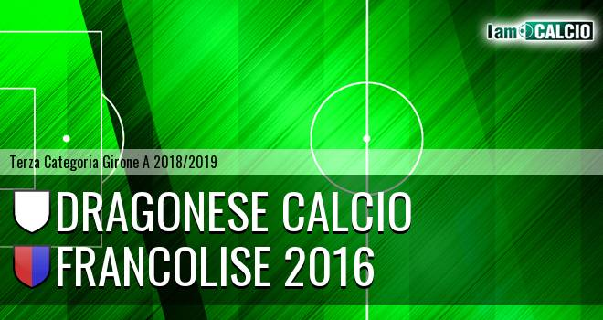 Dragonese Calcio - Francolise 2016