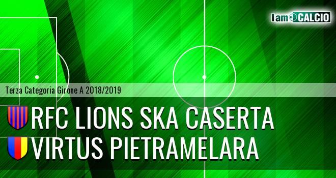 RFC Lions Ska Caserta - Virtus Pietramelara