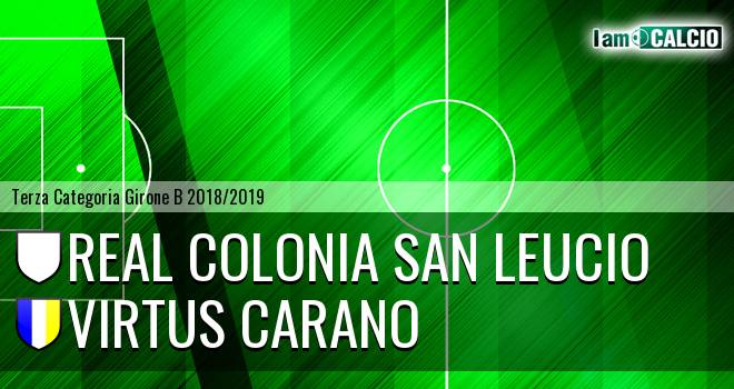 Real Colonia San Leucio - Virtus Carano