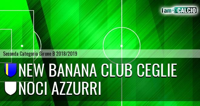 New Banana Club Ceglie - Noci Azzurri
