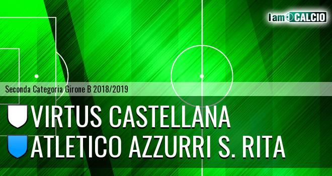 Virtus Castellana - Atletico Azzurri S. Rita