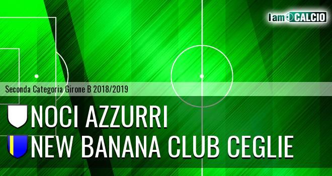 Noci Azzurri - New Banana Club Ceglie
