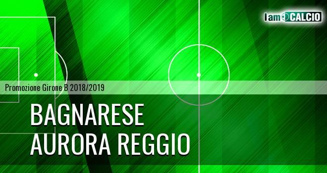 Bagnarese - Aurora Reggio