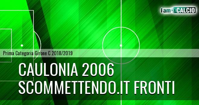 Caulonia 2006 - Scommettendo.it Fronti