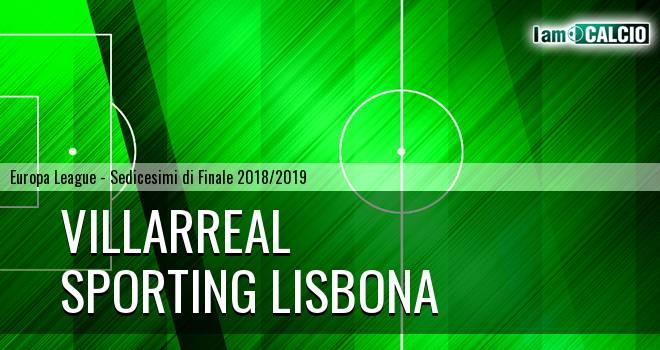 Villarreal - Sporting Lisbona
