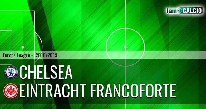 Chelsea - Eintracht Francoforte