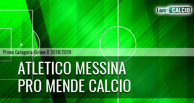 Atletico Messina - Pro Mende Calcio
