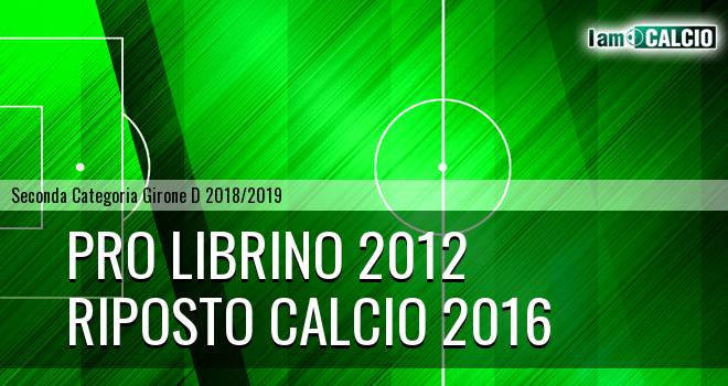 Pro Librino 2012 - Riposto Calcio 2016
