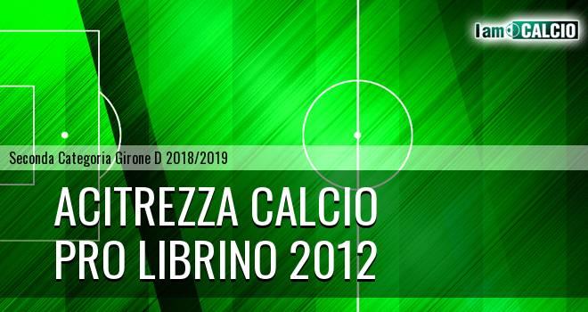 Acitrezza Calcio - Pro Librino 2012