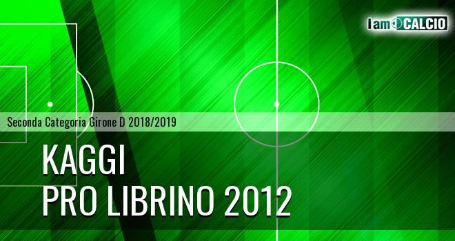 Kaggi - Pro Librino 2012