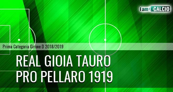 Real Gioia Tauro - Pro Pellaro 1919