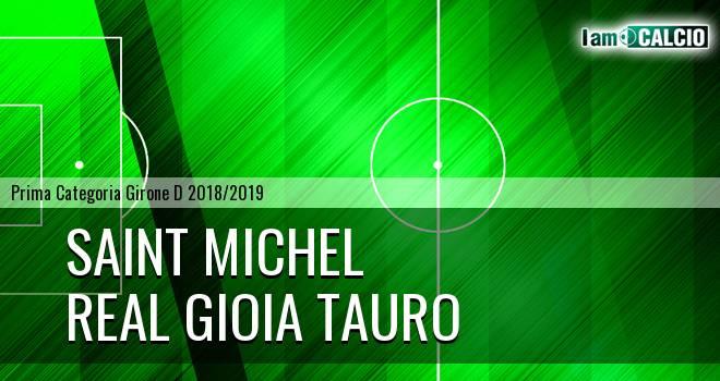 Saint Michel - Real Gioia Tauro