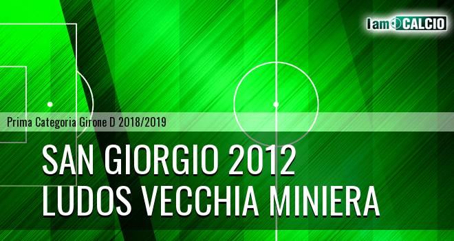 San Giorgio 2012 - Ludos Vecchia Miniera
