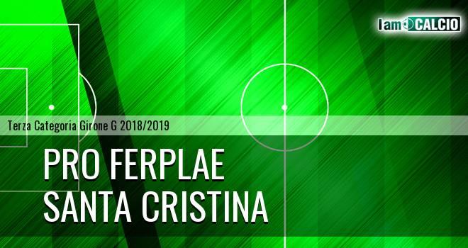 Pro Ferplae - Santa Cristina