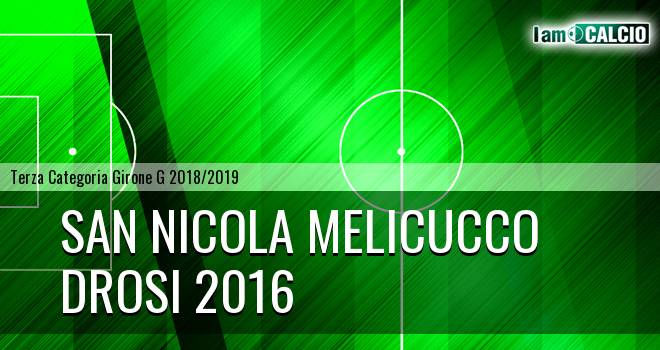 San Nicola Melicucco - Drosi 2016
