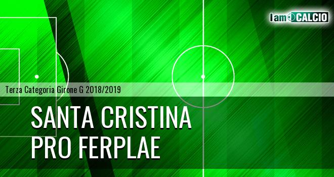 Santa Cristina - Pro Ferplae