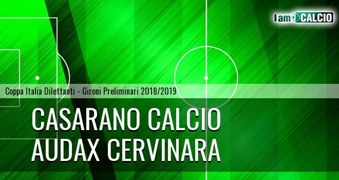 Casarano Calcio - Audax Cervinara