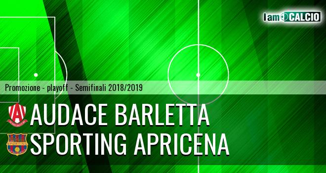 Audace Barletta - Sporting Apricena