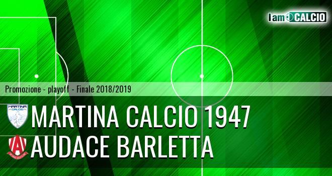 Martina Calcio 1947 - Audace Barletta
