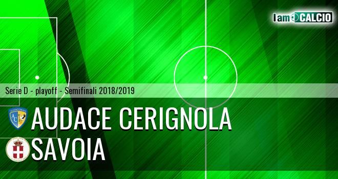 Audace Cerignola - Savoia 2-1. Cronaca Diretta 12/05/2019