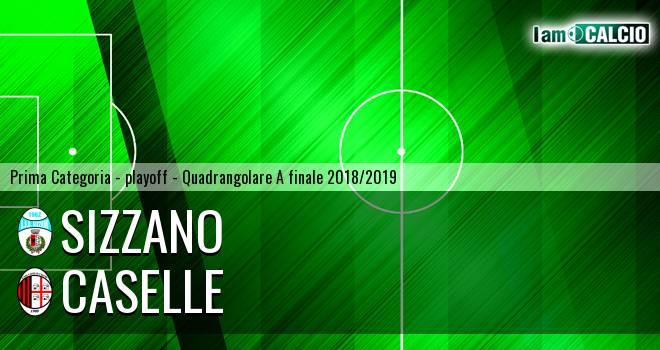 Sizzano - Caselle 1-3. Cronaca Diretta 16/06/2019