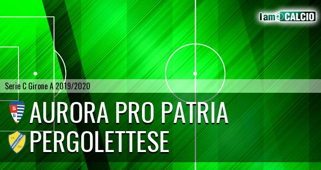 Aurora Pro Patria - Pergolettese