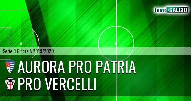 Aurora Pro Patria - Pro Vercelli