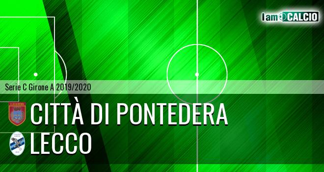 Città di Pontedera - Lecco