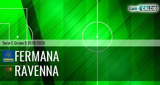 Fermana - Ravenna