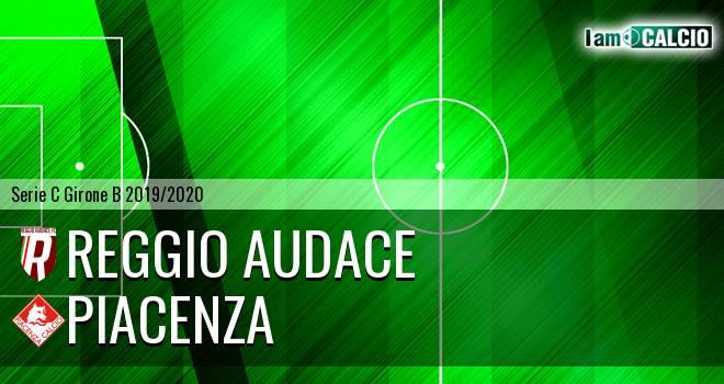 Reggio Audace - Piacenza