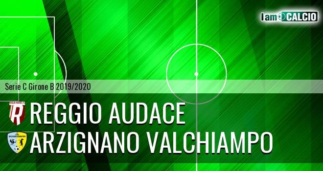 Reggio Audace - Arzignano Valchiampo