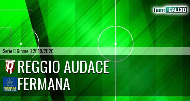 Reggio Audace - Fermana