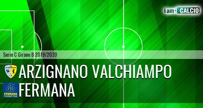 Arzignano Valchiampo - Fermana