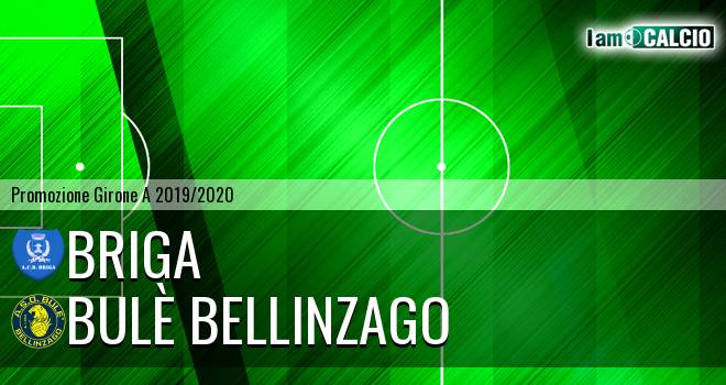 Briga - Bulè Bellinzago