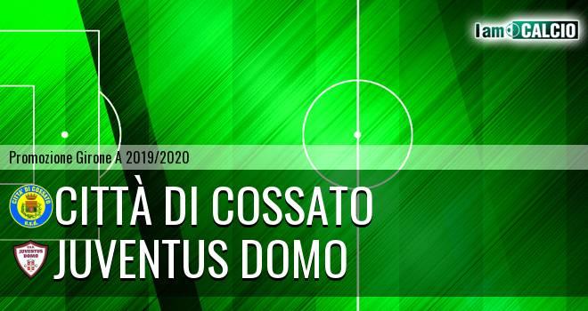 Città di Cossato - Juventus Domo