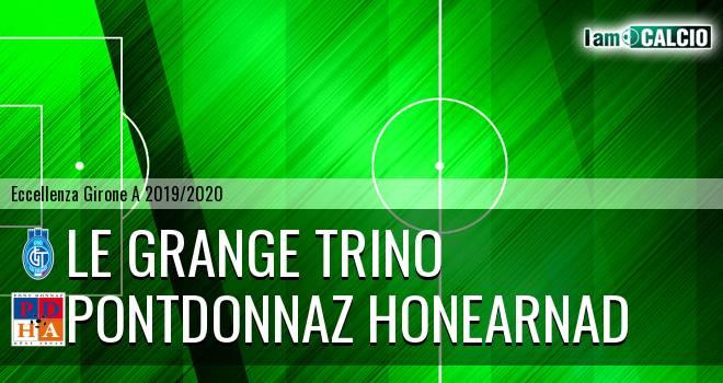 Le Grange Trino - PontDonnaz HoneArnad Evanco