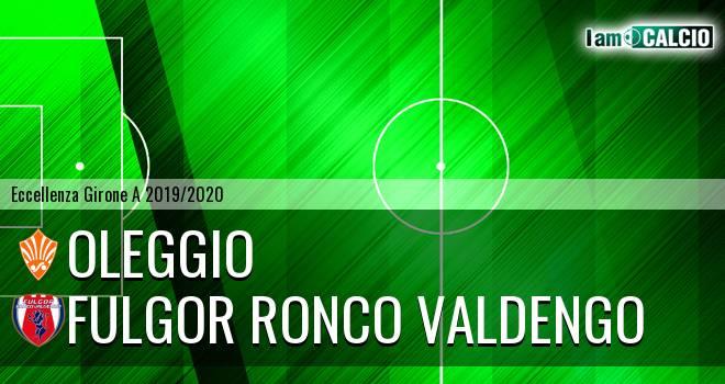 Oleggio - Fulgor Ronco Valdengo