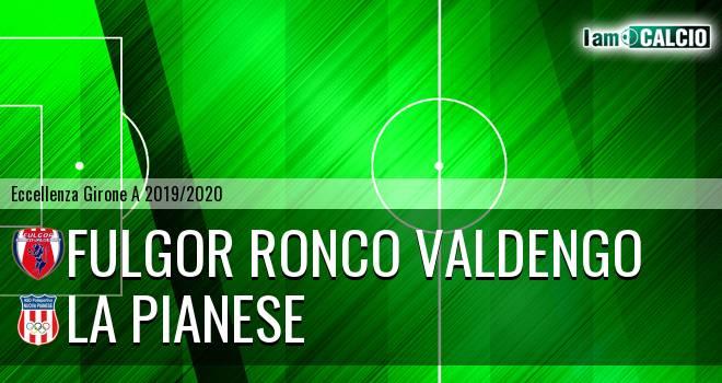 Fulgor Ronco Valdengo - La Pianese