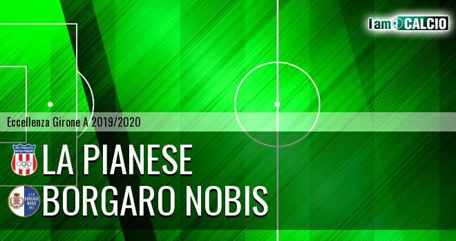 La Pianese - Borgaro Nobis