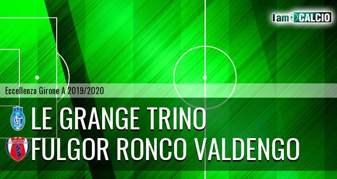 Le Grange Trino - Fulgor Ronco Valdengo