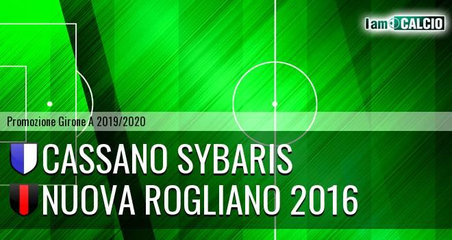 Cassano Sybaris - Nuova Rogliano 2016