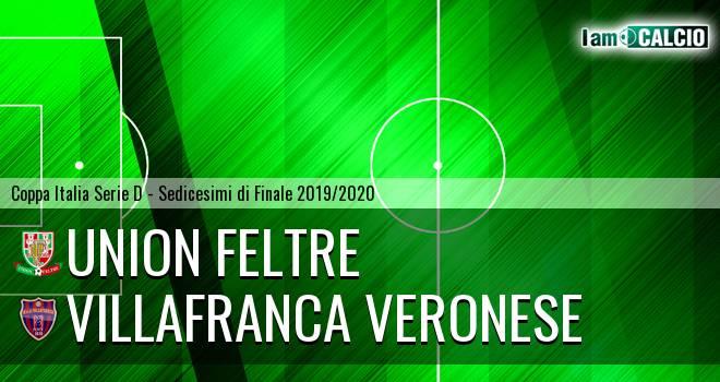 Union Feltre - Villafranca Veronese