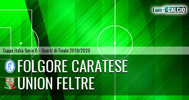 Folgore Caratese - Union Feltre