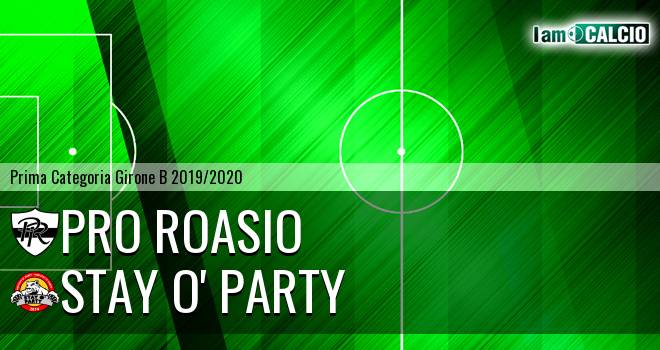 Pro Roasio - Stay O' Party