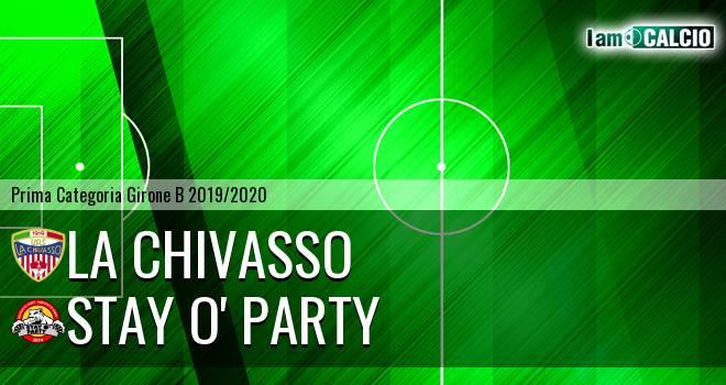 La Chivasso - Stay O' Party