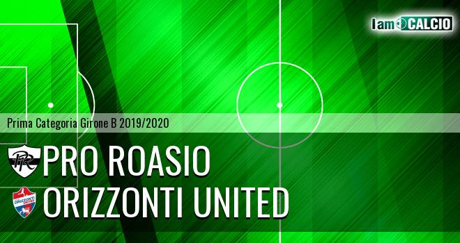 Pro Roasio - Orizzonti United