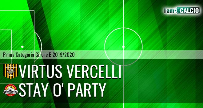 Virtus Vercelli - Stay O' Party