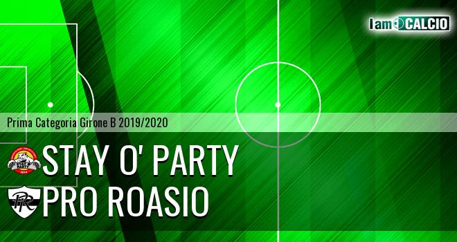 Stay O' Party - Pro Roasio