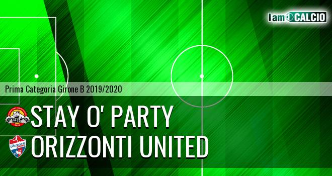 Stay O' Party - Orizzonti United